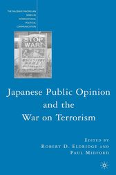 Japanese Public Opinion and the War on Terrorism by R. Eldridge