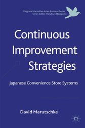 Continuous Improvement Strategies by D. Marutschke