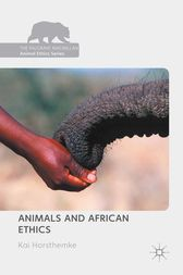 Animals and African Ethics by Kai Horsthemke