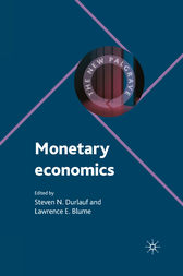 Monetary Economics by Steven Durlauf