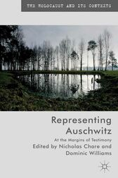 Representing Auschwitz by N. Chare