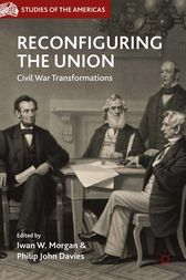 Reconfiguring the Union by I. Morgan