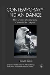 Contemporary Indian Dance by K. Katrak