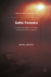 Gothic Forensics by Michael Arntfield