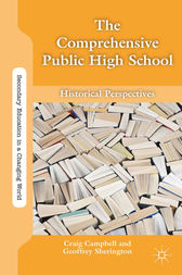 The Comprehensive Public High School by G. Sherington