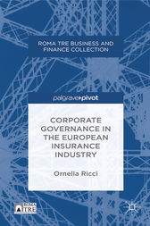 Corporate Governance in the European Insurance Industry by O. Ricci