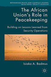 The African Union's Role in Peacekeeping by Isiaka Badmus