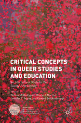 Critical Concepts in Queer Studies and Education by Nelson M. Rodriguez