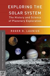 Exploring the Solar System by R. Launius