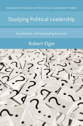 Studying Political Leadership by Robert Elgie