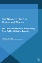 The Narrative Turn in Fiction and Theory by H. Meretoja
