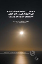 Environmental Crime and Collaborative State Intervention by Rob White