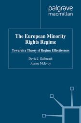 The European Minority Rights Regime by David J. Galbreath