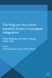 Societal Actors in European Integration by W. Kaiser