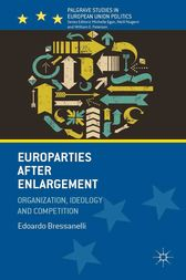 Europarties After Enlargement by E. Bressanelli