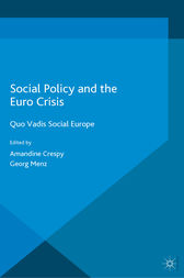 Social Policy and the Eurocrisis by Georg Menz