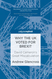 Why the UK Voted for Brexit by Andrew Glencross