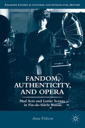 Fandom, Authenticity, and Opera by A. Fishzon