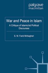War and Peace in Islam by SM Farid Mirbagheri