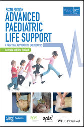 Advanced Paediatric Life Support, Australia and New Zealand: A Practical Approach to Emergencies
