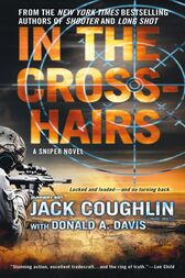 In the Crosshairs by Sgt. Jack Coughlin