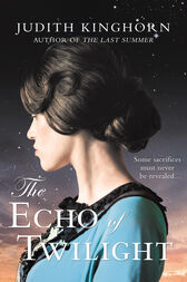 The Echo of Twilight: A moving wartime saga about secrets, love and sacrifice