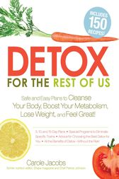 Detox for the Rest of Us by Carole Jacobs