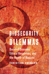 Biosecurity Dilemmas by Christian Enemark