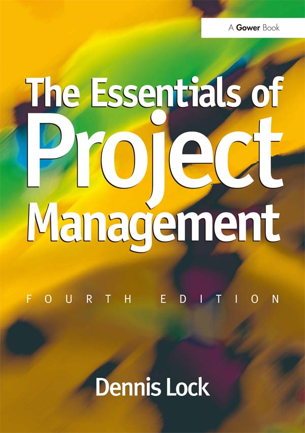 Download Ebook The Essentials of Project Management (4th ed.) by Dennis Lock Pdf