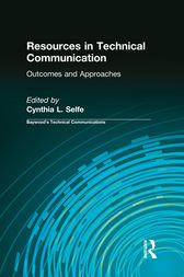 Resources in Technical Communication by Cynthia L Selfe
