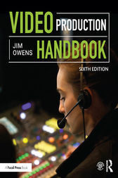 Video Production Handbook by Jim Owens
