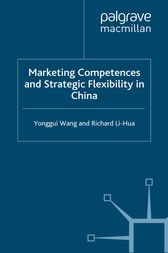 Marketing Competences and Strategic Flexibility in China