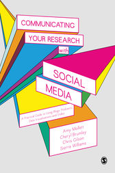 Communicating Your Research with Social Media by Amy Mollett