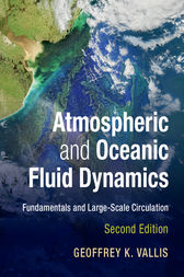 Atmospheric and Oceanic Fluid Dynamics by Geoffrey K. Vallis