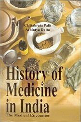 History of Medicine in India by Chittabrata Palit