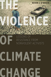 The Violence of Climate Change by Kevin J. O'Brien