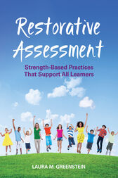 Restorative Assessment by Laura M. Greenstein