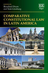 Comparative Constitutional Law in Latin America by Rosalind Dixon