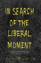 In Search of the Liberal Moment by S. Sawyer