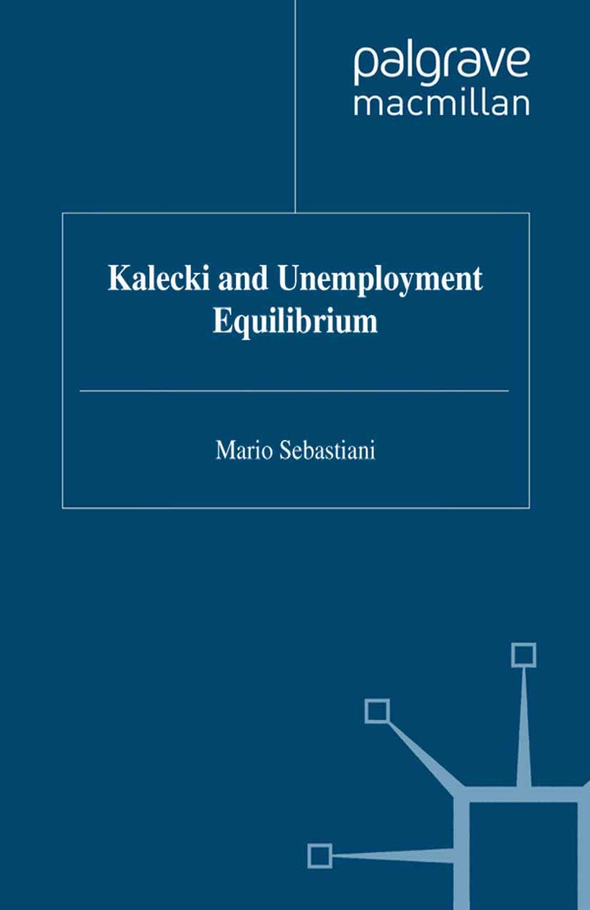 Kalecki and Unemployment Equilibrium