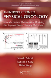 An Introduction to Physical Oncology: How Mechanistic Mathematical Modeling Can Improve Cancer Therapy Outcomes