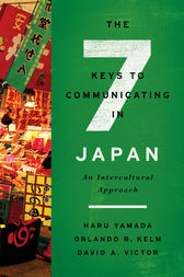 The Seven Keys to Communicating in Japan by Haru Yamada
