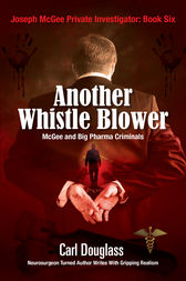 Another Whistle Blower by Carl Douglass