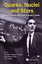 Quarks, Nuclei and Stars by J W Holt
