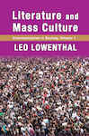 Literature and Mass Culture: Volume 1, Communication in Society