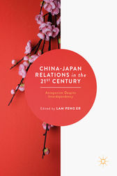 China-Japan Relations in the 21st Century by Lam Peng Er