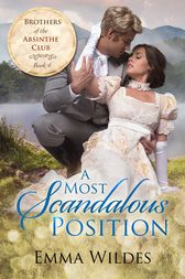 A Most Scandalous Position by Emma Wildes