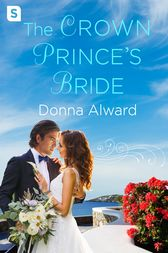 The Crown Prince's Bride by Donna Alward