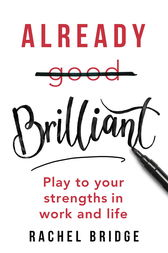Already Brilliant by Rachel Bridge