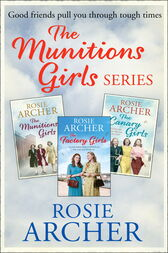 The Munition Girls Series by Rosie Archer